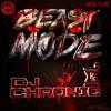 Beast Mode Vol420 - Theoryon Records - DJ Chronic