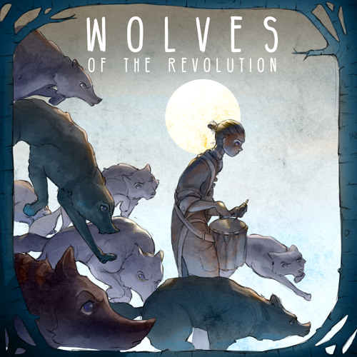 Wolves of the Revolution