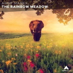 Andy Marex - The Rainbow Meadow [Amplify Emotions Release]