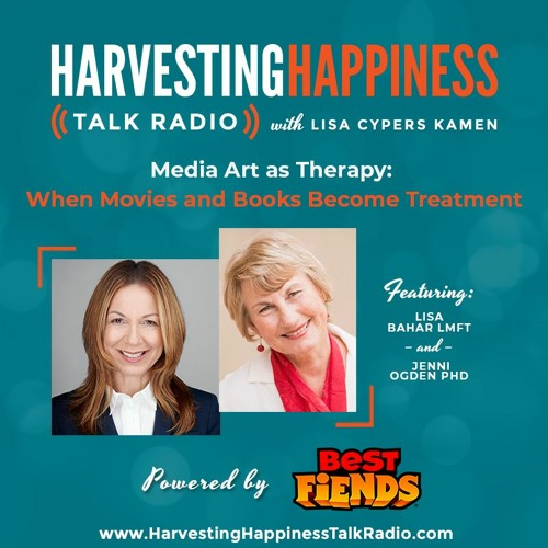 Media Art as Therapy: When Movies and Books Become Treatment with Lisa Bahar & Jenni Ogden