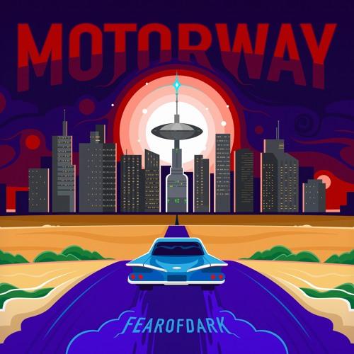 Fearofdark — Motorway (Remastered 2021)
