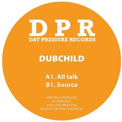 🎵 Dubchild - Source (DPR Recordings) [Oldschool Dubstep]