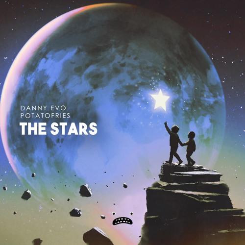 Danny Evo & potatofries – The Stars [Bass Rebels]