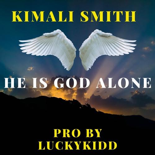 kimali-smith-he-is-god-alone-promo-teaser