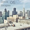 Zen's Escapes 6 - Daytime Groove Mix