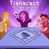 Download Tianacast (ft. Tiana Camacho) Mp3