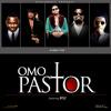 Omo Pastor