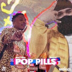 Rucci & AzChike - Pop Pills