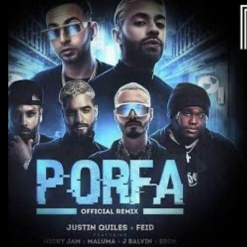 Feid & Justin Quiles Ft. Various Artists - PORFA REMIX (DAVID BERMÚDEZ & JAVI MARTÍNEZ EDIT)
