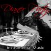 Dinner Party Instrumental Music
