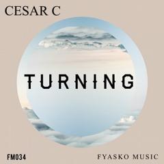 Turning (Original Mix) - Cesar C