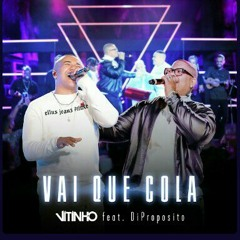 Vitinho e Di propósito _  Vai Que Cola (Ao Vivo 2021)