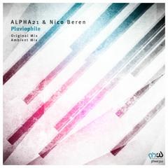 ALPHA21 & Nico Beren - Pluviophile (Original Mix)