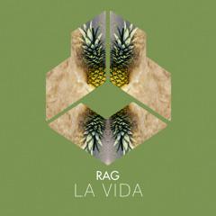 Rag - La Vida (Extended Mix)