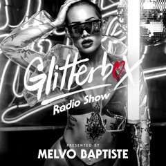 Glitterbox Radio Show 235: Presented By Melvo Baptiste ft. guest interview w/ The Shapeshifters