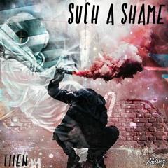 Tiien - Such a Shame (prod. Tripzy Beats)