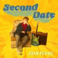 Josh Fudge Second Date Artwork