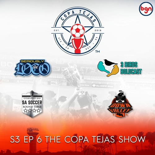 S3 Ep6 The Copa Tejas Show