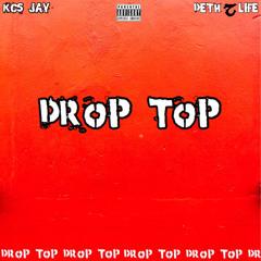 Drop top(Feat.Deth2life)