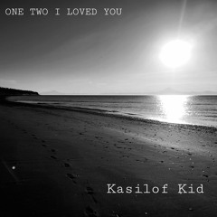 One Two I Loved You