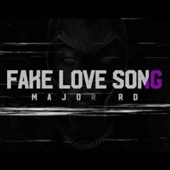 Major RD - Fake Love Song