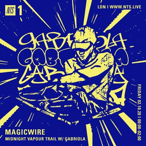 Gabriola ~ Midnight Vapour Trail Ep.54