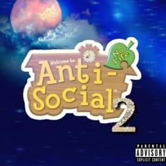 Antisocial 2 Remix (W/ ZiahTL, Skola3x, xoSeven, Yvnn)