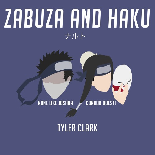 Zabuza and Haku Rap | None Like Joshua, Connor Quest & Tyler Clark | Naruto Rap Image