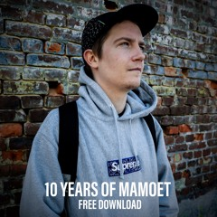 MAMOET - CAN YOU FLY BOBBY?! [10 YEARS OF MAMOET]