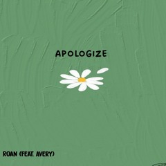 Apologize (feat avery)