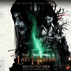 The Last Heroes (Original Motion Picture Soundtrack) - Goodbye My Friend