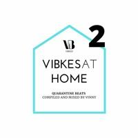 VIBKES   Quarantine Beats pt.2