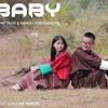 Download Baby|_Ashik_David_&_Sanga_Choki_Namgyal_|_Music_Video_|_Lhendup_Audio_Visual(256k).mp3 Mp3