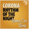 Download Corona - Rhythm Of The Night (Benny Cool Remix) Ft. Ozzy On Sax *FREE DOWNLOAD* Mp3
