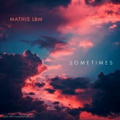 MATHIS LBM - Sometimes