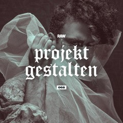 RAWCAST068 • Projekt Gestalten