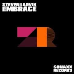 Steven Larvik - EMBRACE¨ (Vocal Mix) #57 TECHNO PEAK TIME BEATPORT