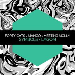 JBM052 || Forty Cats x Mango x Meeting Molly - Symbols / Lagom