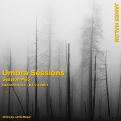 Umbra Session #65 - June 24th 2021 [live]