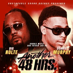 1st 48 Hours (Starring Donnie Murphy & Big Nolte)