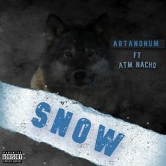 Snow ft ATM NACHO (Prod. By Ev1ltw)