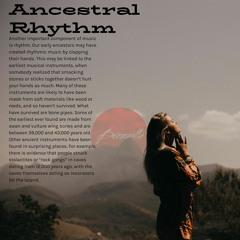 Ancestral Rhythm