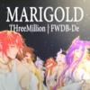 Download 【FWDB-De】 Marigold 【THreeMillion】 Mp3