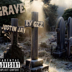 Justin Jay- Grave ft EvGzz