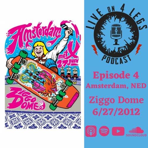 Episode 4: Amsterdam - Night 2 - 6/27/12