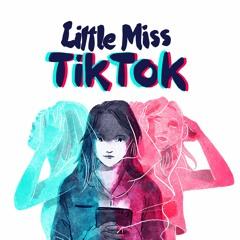 Little Miss TikTok