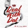 Download Ravi B - Deal With Dat - (Chutney Soca 2020) Mp3