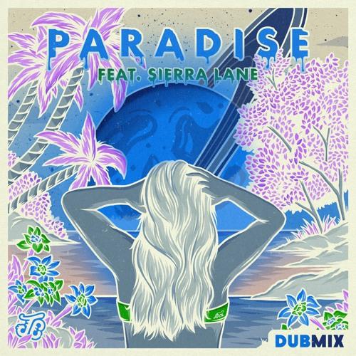 Paradise Dub (feat. Sierra Lane) [prod. by E.N Young]