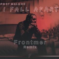 Post Malone - I Fall Apart (Frontmer Remix)