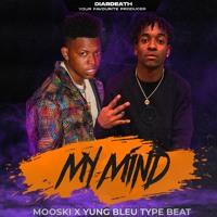 My Mind (Mooski x  Yung Bleu Type Beat 2021)